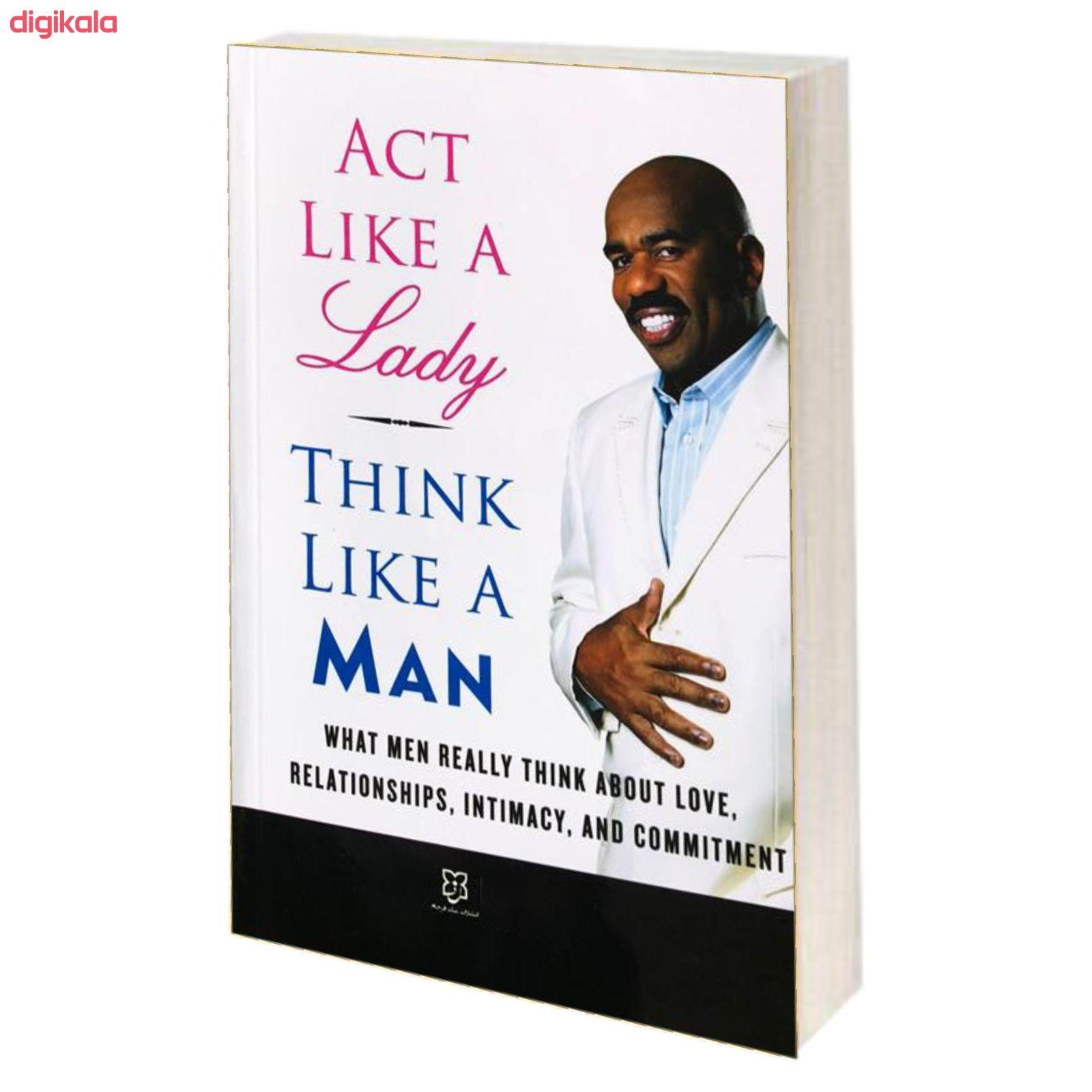 کتاب مثل یک زن رفتار کن مثل یک مرد فکر کن اثر استیو هاروی نشر نیک فرجام main 1 1