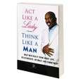 کتاب مثل یک زن رفتار کن مثل یک مرد فکر کن اثر استیو هاروی نشر نیک فرجام thumb 1
