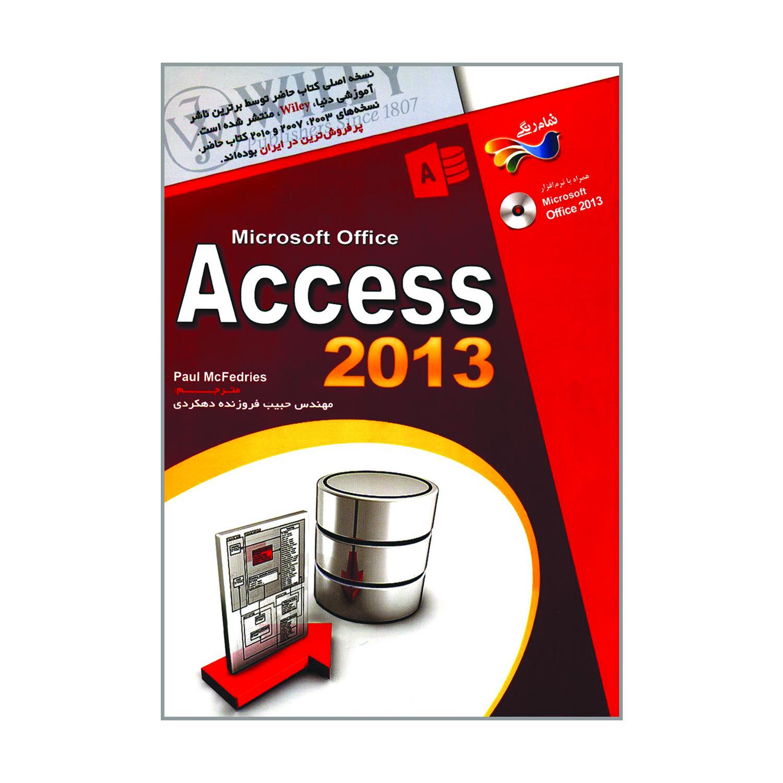 کتاب Access 2013 اثر پل مک فدریز انتشارات عابد