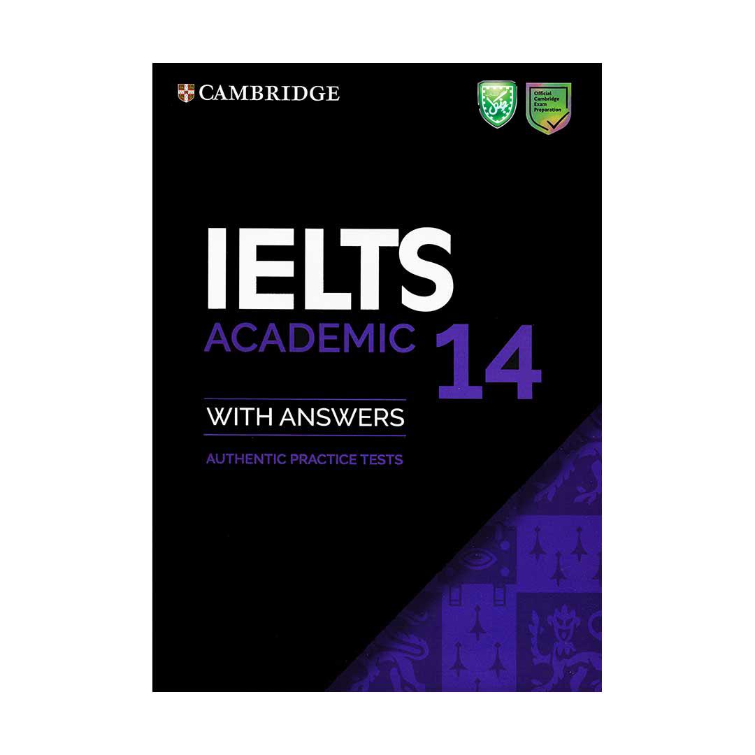 کتاب IELTS 14 Academic اثر جمعی از نویسندگان انتشارات جنگل