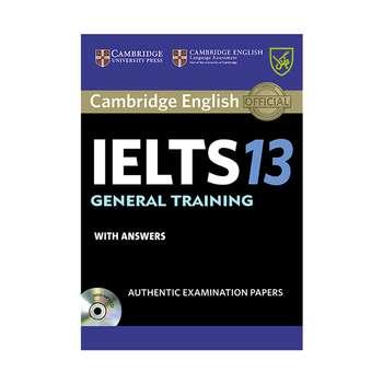 کتاب IELTS Cambridge13 General اثر جمعی از نویسندگان انتشارات جنگل