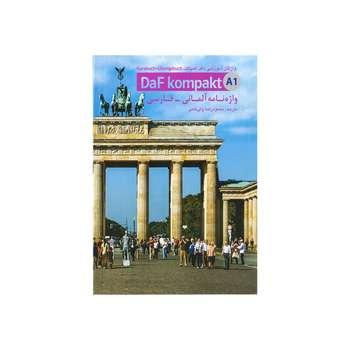 کتاب واژه نامه آلمانی - فارسی DaF kompakt A1 اثر محمودرضا ولی خانی انتشارات راین