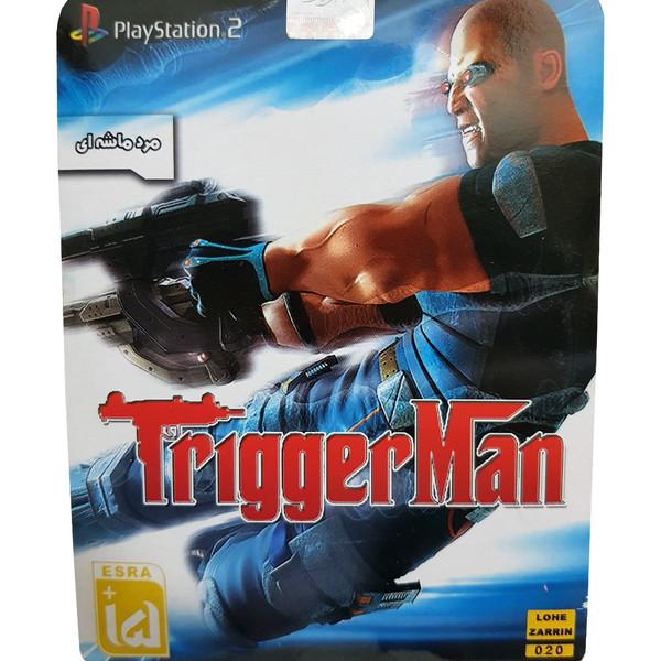 بازی Trigger Man مخصوص PS2 نشر لوح زرین