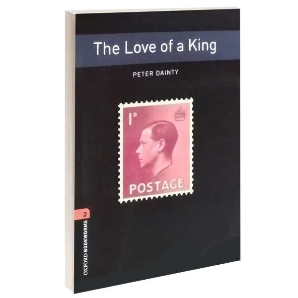 کتاب The Love of a king اثر PETER DAINTY انتشارات OXFORD