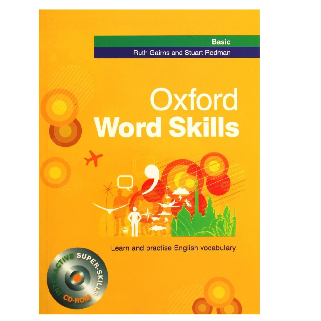 کتاب Oxford Word Skills Basic اثر  Ruth Gairns and Stuart Redman انتشارات Oxford