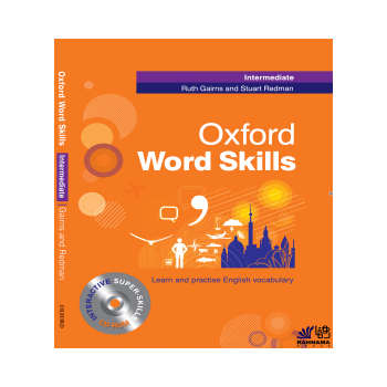 کتاب OXFORD WORD SKILL INTERMEDIATE  اثر RUTH GAIRNS AND STUART REDMAN انتشارات رهنما