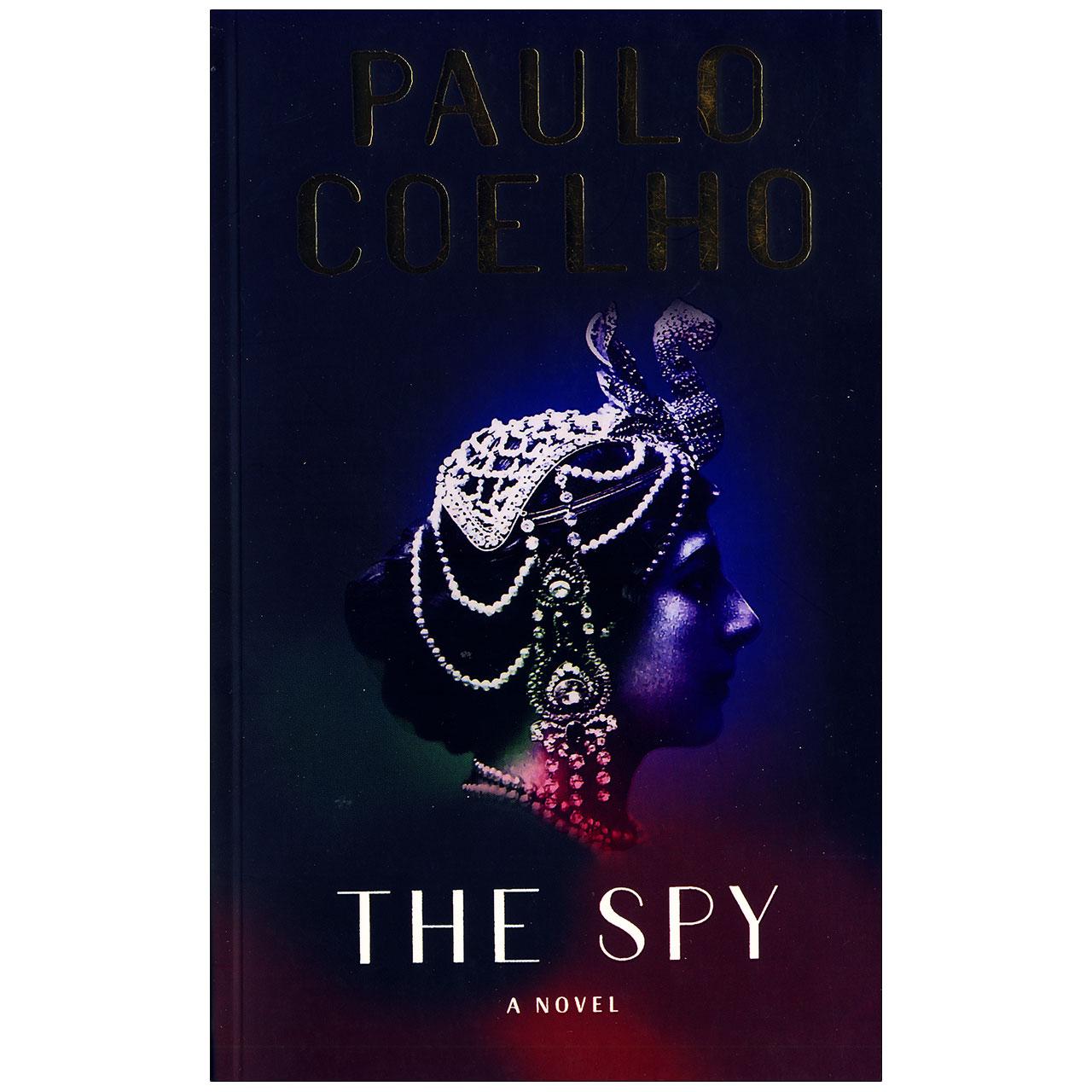 کتاب The Spy اثر paulo coelho انتشارات Knopf
