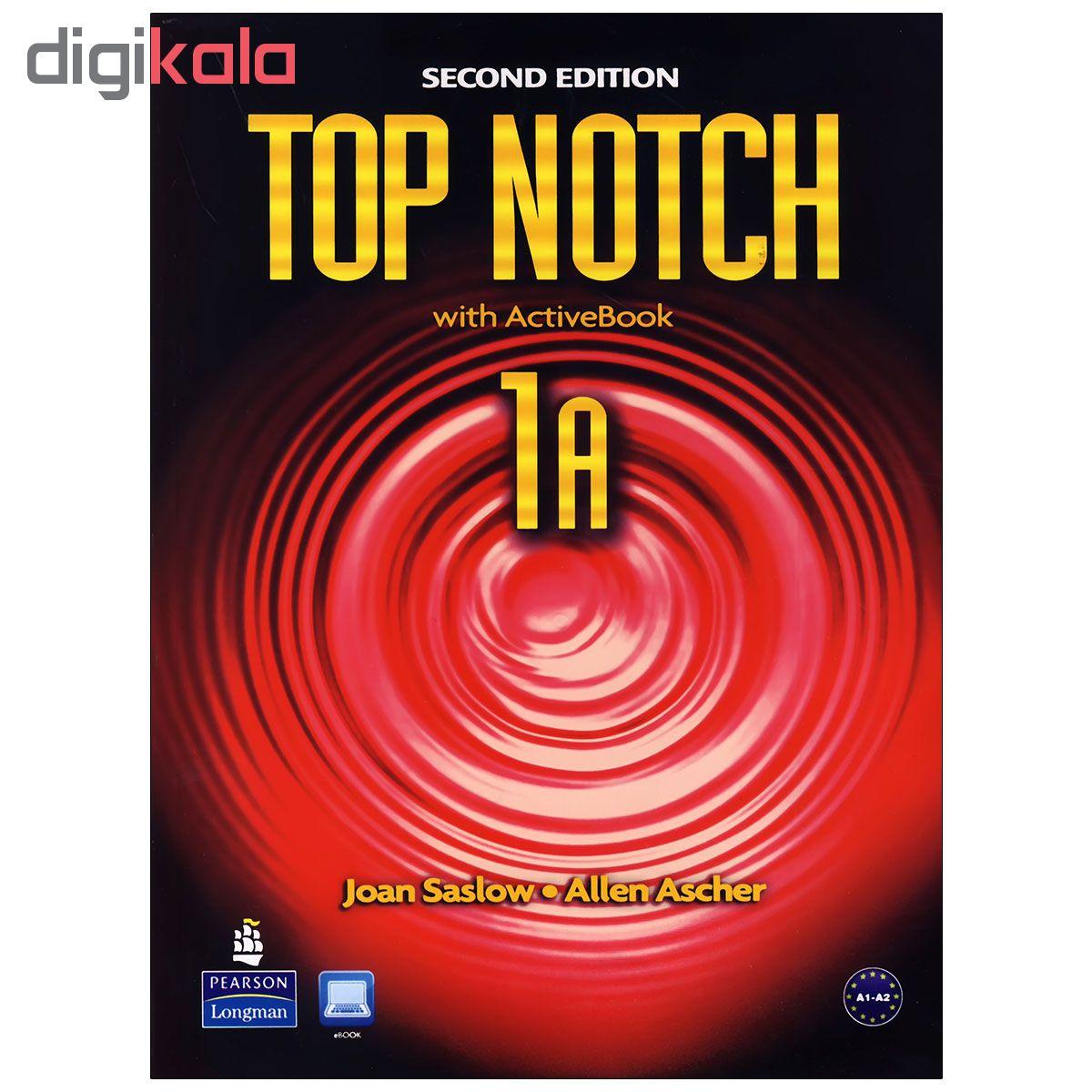 خرید                      کتاب Top notch 1A 2nd Edition اثر Joan Saslow And Allen Ascher انتشارات Pearson