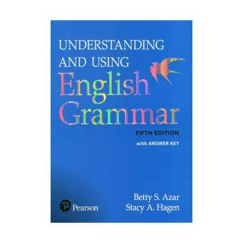 کتاب Understanding and using english grammar اثر Betty S. Azar and Stacy A. Hagen انتشارات Pearson