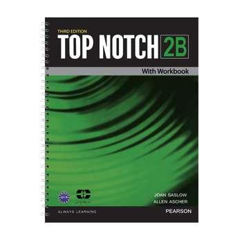کتاب Top Notch 2B اثر Joan Saslow And Allen Ascher انتشارات سپاهان