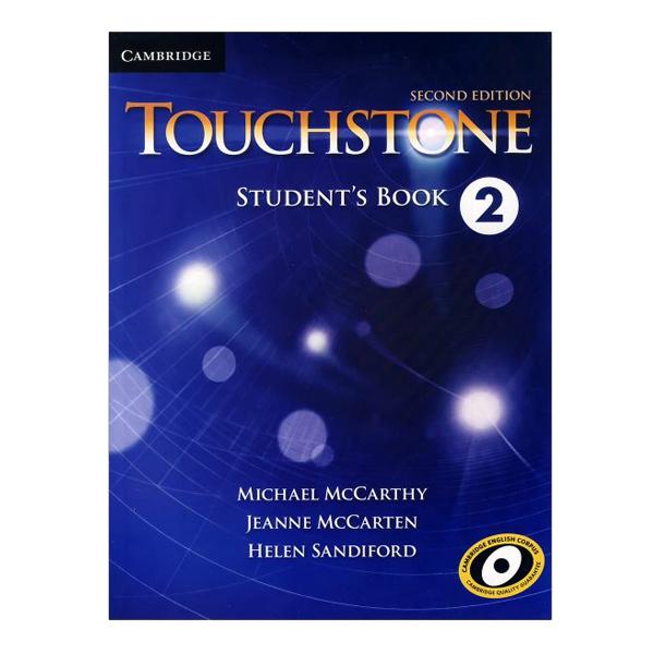 خرید                      کتاب Touchstone 2 اثر جمعی از نویسندگان انتشارات Cambridge