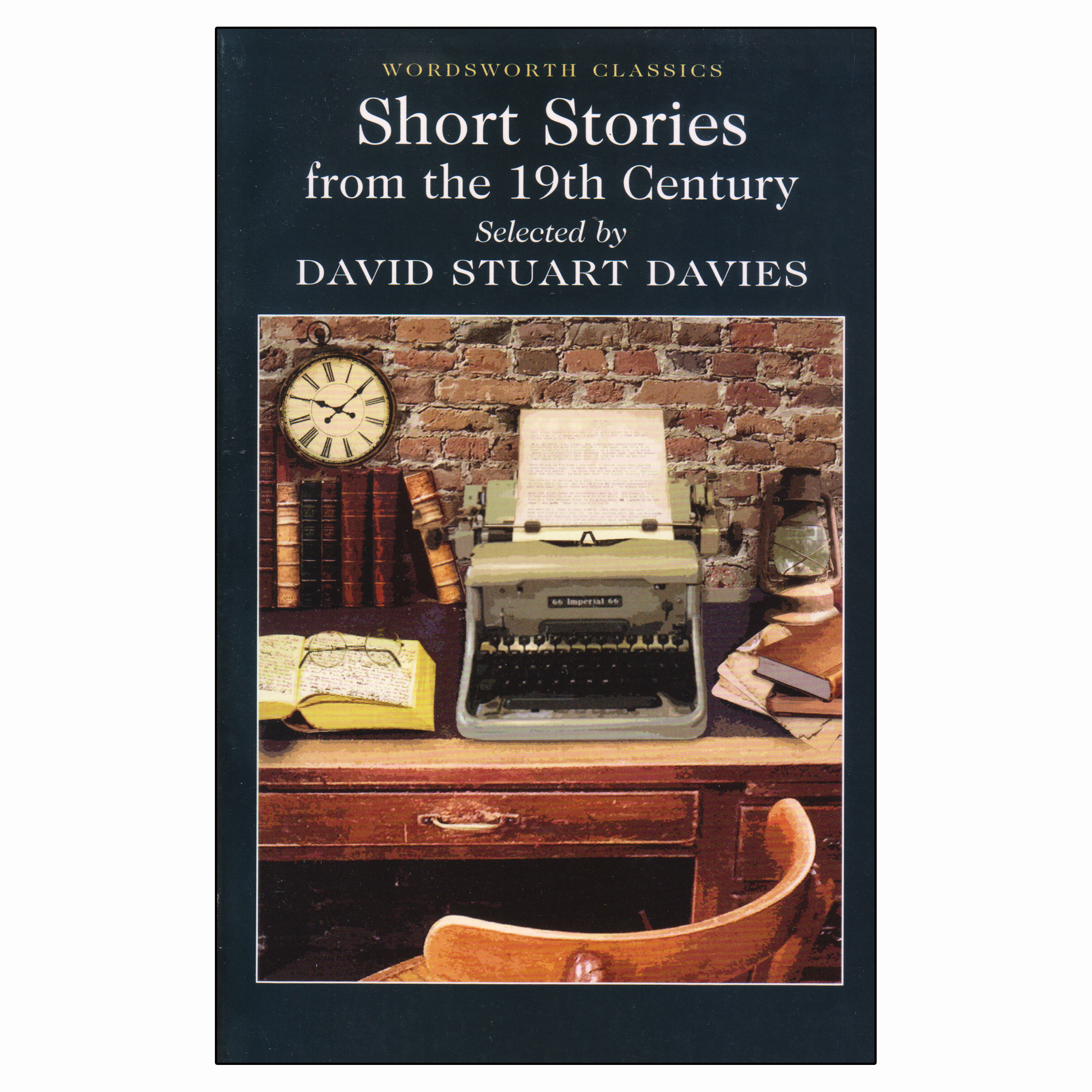 کتاب Short Stories From The 19th Century اثر David Stuart Davies انتشارات Wordsworth Classics
