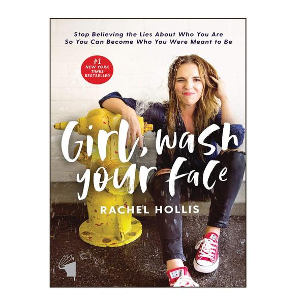 کتاب Girl Wash Your Face اثر Rachel Hollis انتشارات معیار علم
