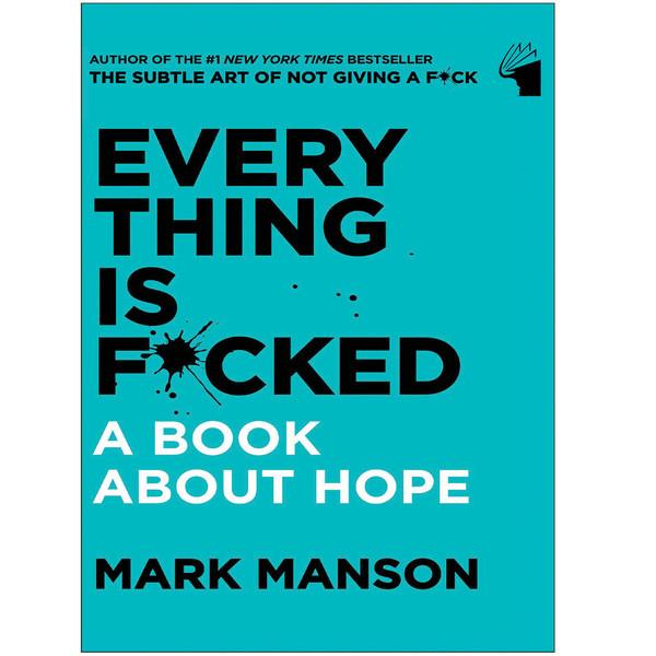 کتاب Everything Is Fxcked اثر Mark Manson انتشارات معیار علم