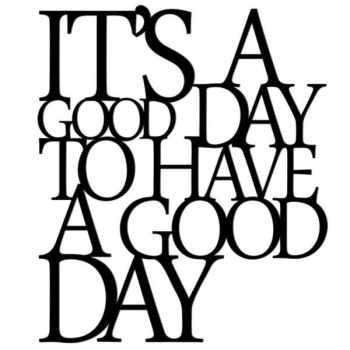 استیکر چوبی طرح its a good day to have a good day
