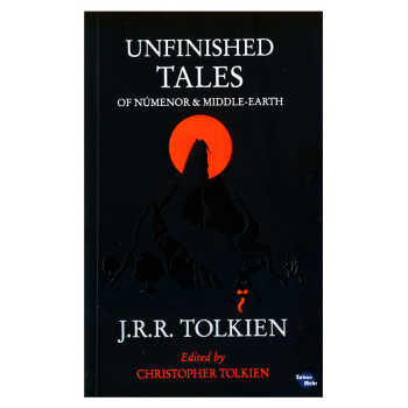 کتاب UNFINISHED TALES اثر j.r.r tolkien انتشارات زبان مهر