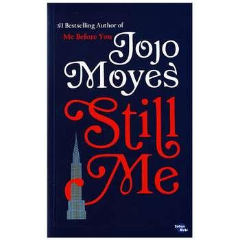 کتاب Still Me اثر jojo moyes انتشارات زبان مهر