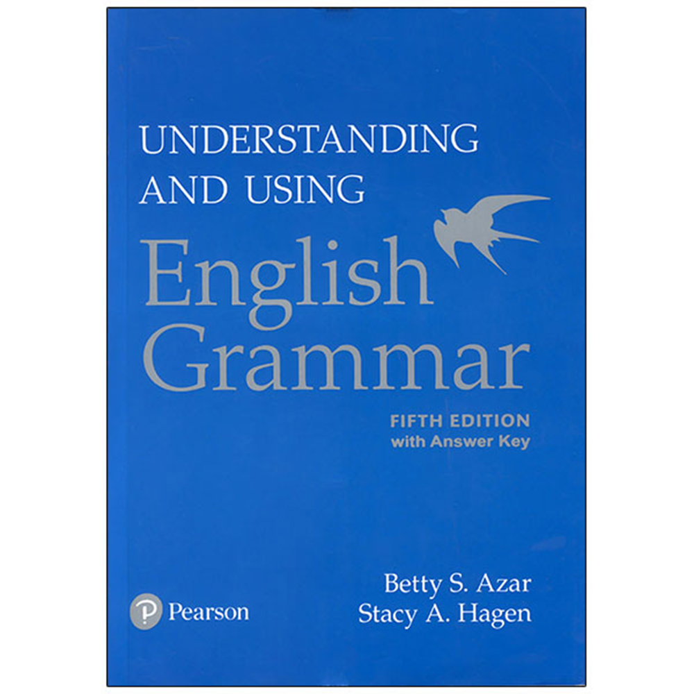 کتاب Understanding and Using Engish Grammer اثر  Betty Azar انتشارات Pearson
