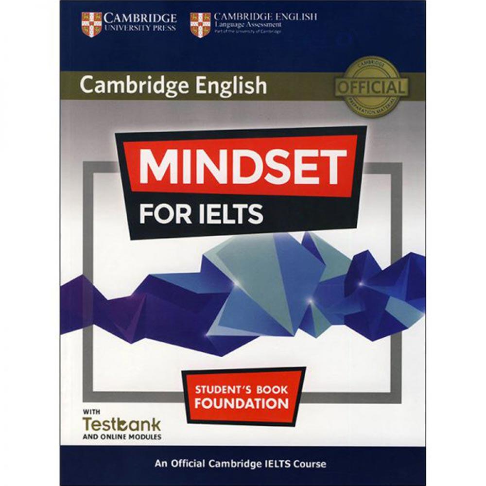 کتاب Mindset for IELTS Foundation Students Book اثر جمعی از نویسندگان انتشارات Cambridge