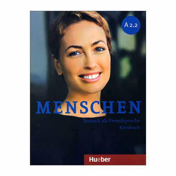 خرید                      کتاب menschen A 2.2 اثر جمعی از نویسندگان انتشارات Hueber