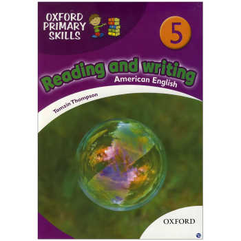 کتاب oxford primary skills Reading and Writing 5 اثر Tamzin Thampson انتشارات زبان مهر
