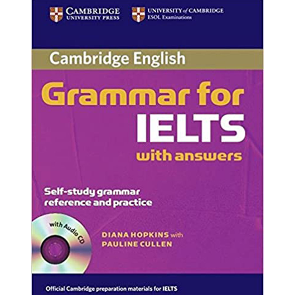 کتاب Cambridge English Grammar For Ielts With Answers اثر Dِiana Hopkins With Pauline Cullen انتشارات Cambridge