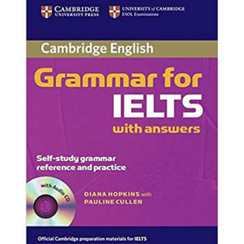 کتاب Cambridge English Grammar For Ielts With Answers اثر Dِiana Hopkins With Pauline Cullen انتشارات Cambridge