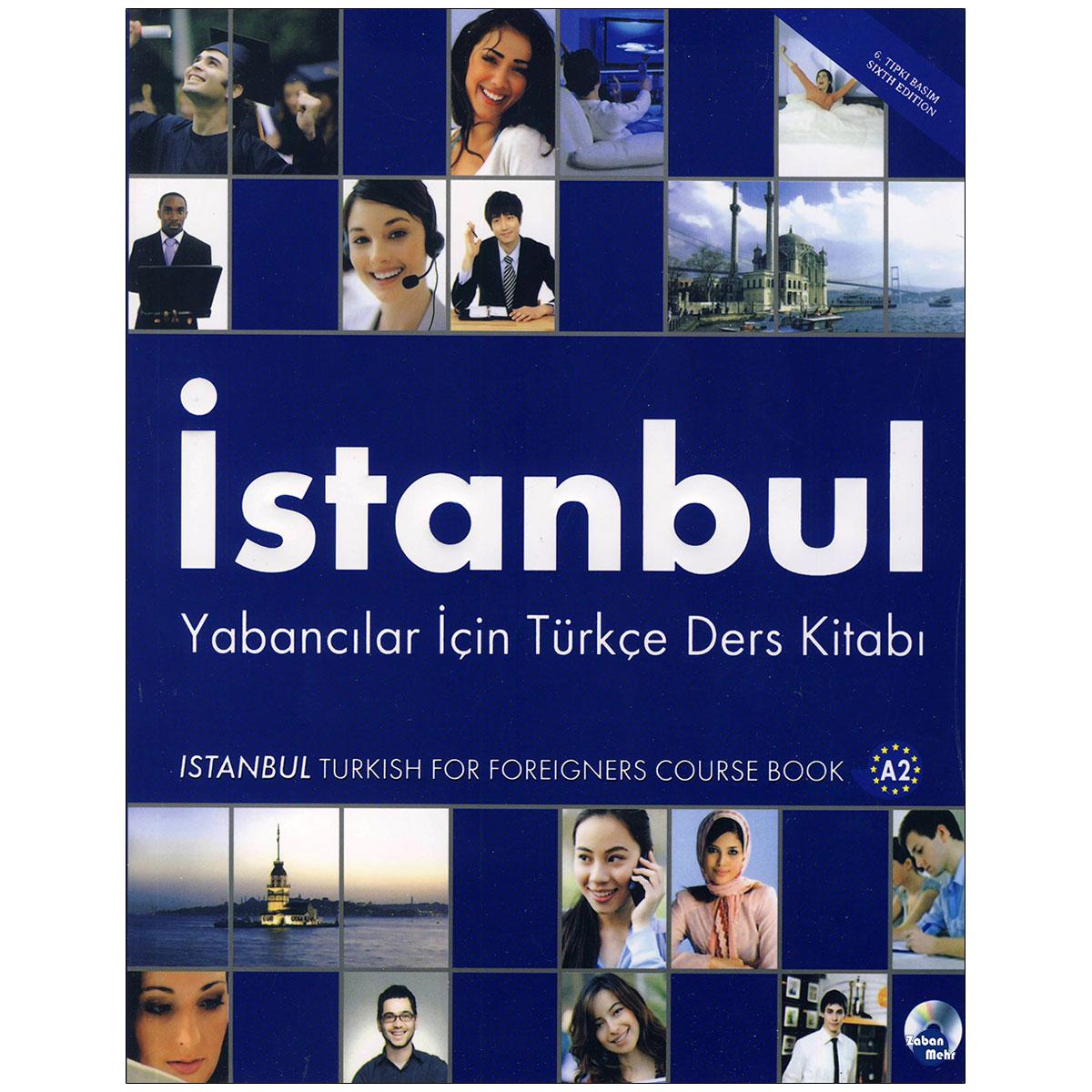 خرید                      کتاب Istanbul A2 اثر جمعی از نویسندگان انتشارات زبان مهر