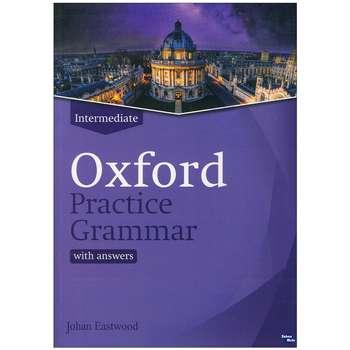 کتاب Oxford Practice Grammar Intermediate اثر John Eastwood انتشارات زبان مهر