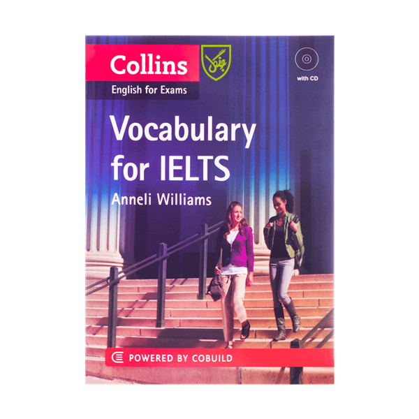 کتاب Collins English for Exams Vocabulary for IELTS اثر Anneli Williams انتشارات جنگل