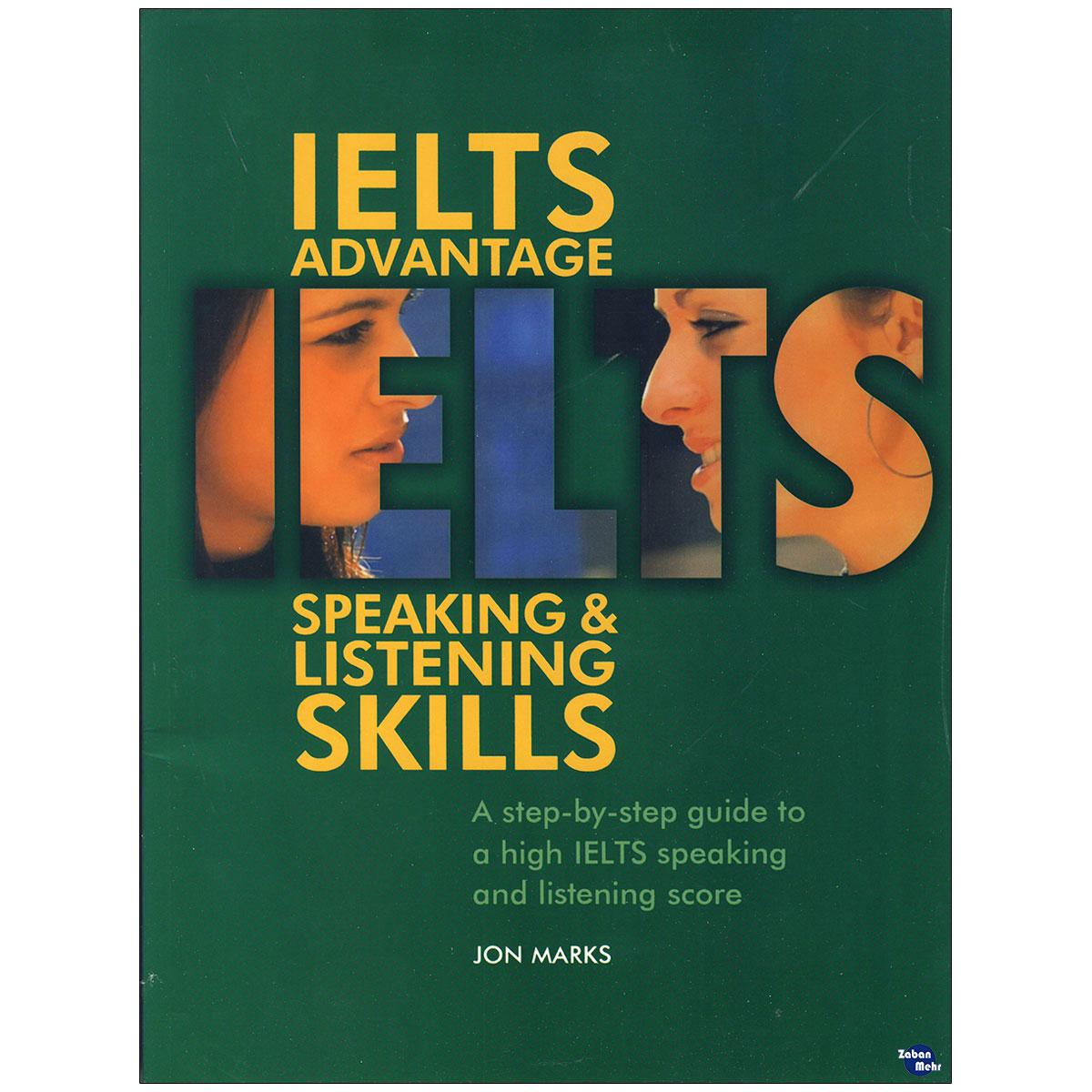 خرید                      کتاب IELTS Advantage Speaking and Listening Skills اثر Jon Marks انتشارات زبان مهر