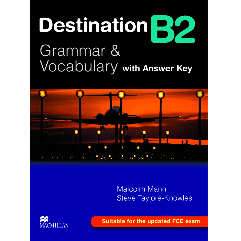 خرید                      کتاب Destination B2 Grammar and Vocabulary with Answer Key اثر Malcolm Mann and Steve Taylore Knowles انتشارات Macmillan