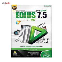 نرم افزار آموزش جامع EDIUS 7.5 نشر نوین پندار