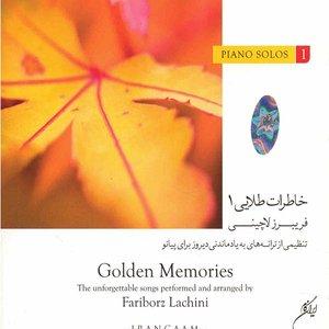 آلبوم موسیقی خاطرات طلایی 1 - فریبرز لاچینی