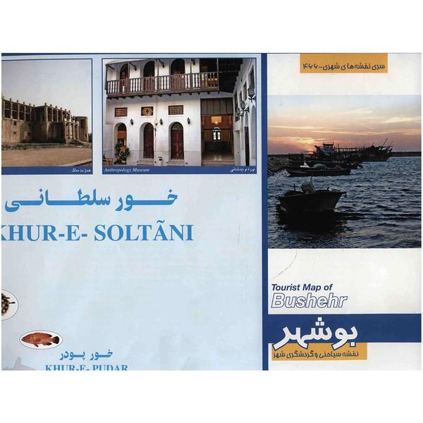 نقشه سیاحتی و گردشگری شهر بوشهر