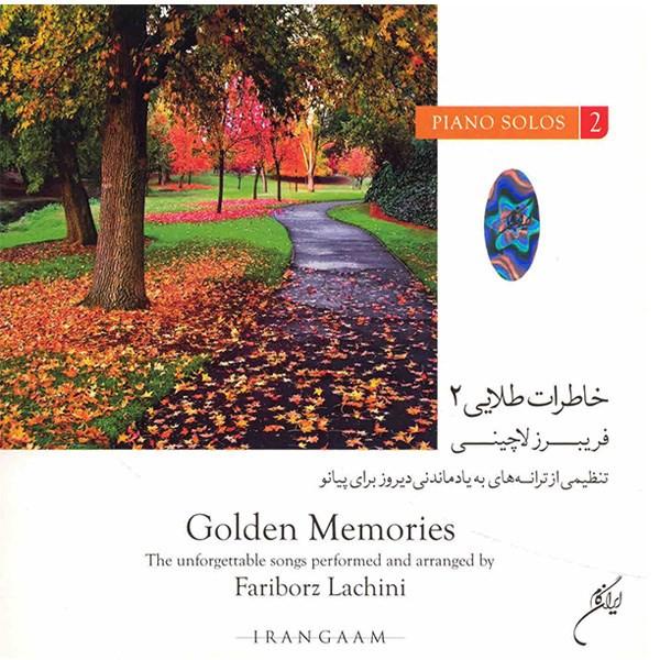 آلبوم موسیقی خاطرات طلایی 2 - فریبرز لاچینی