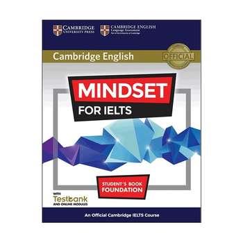 کتاب MINDSET FOR IELTS Foundation  اثر جمعی از نویسندگان انتشارات Cambridge