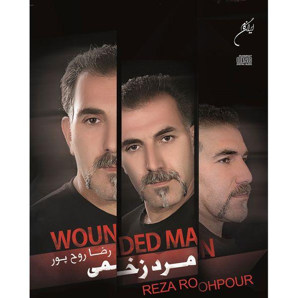 آلبوم موسیقی مرد زخمی اثر رضا روح پور
