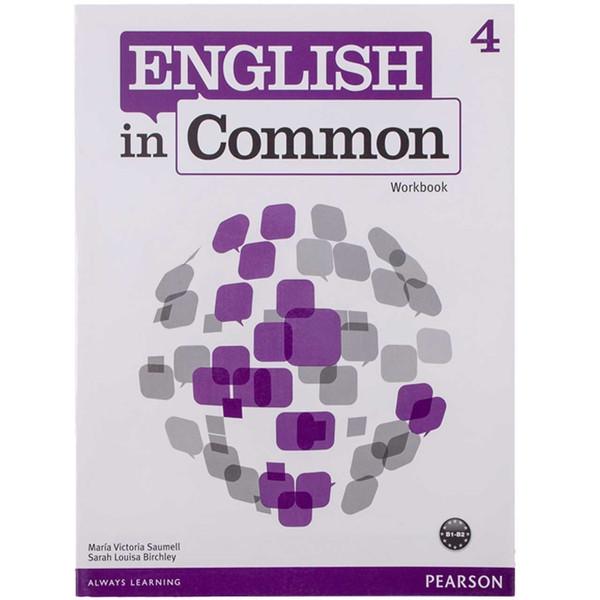 کتاب زبان English In Common 4 Workbook AND Student Book-CD اثر مولفان نشرپندارقلم