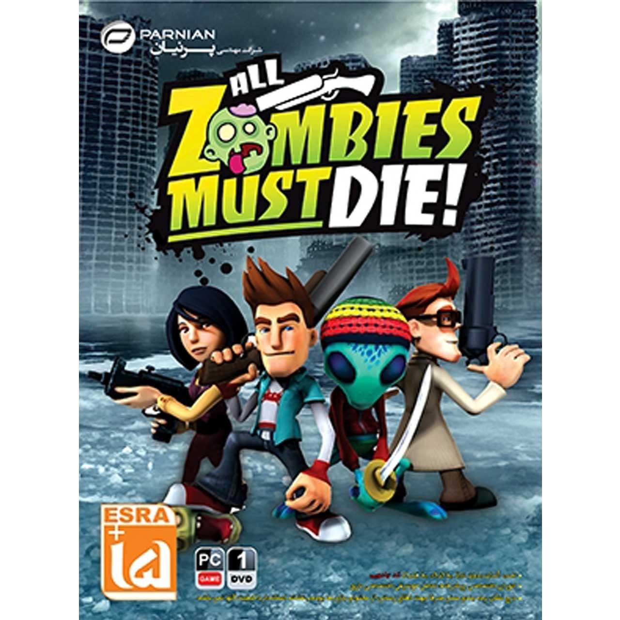 بازی ALL Zombies Must Die مخصوص PC