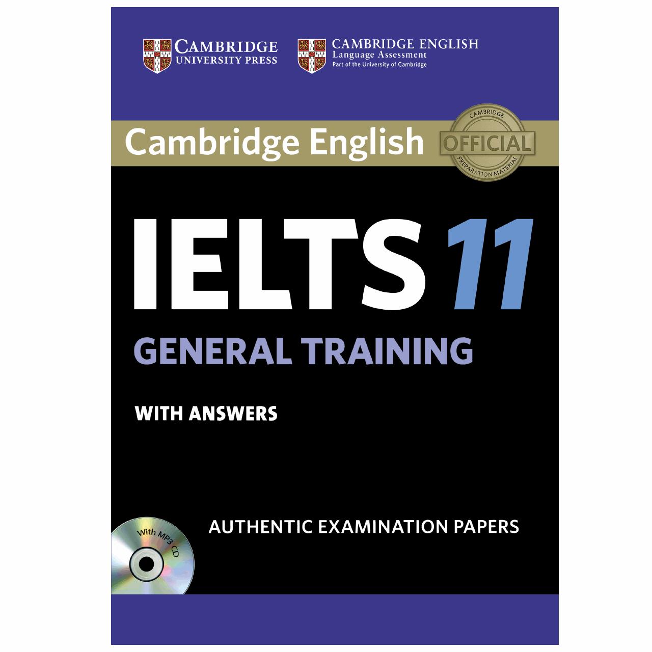 کتاب زبان IELTS Cambridge 11 General همراه با CD انتشارات کمبریج