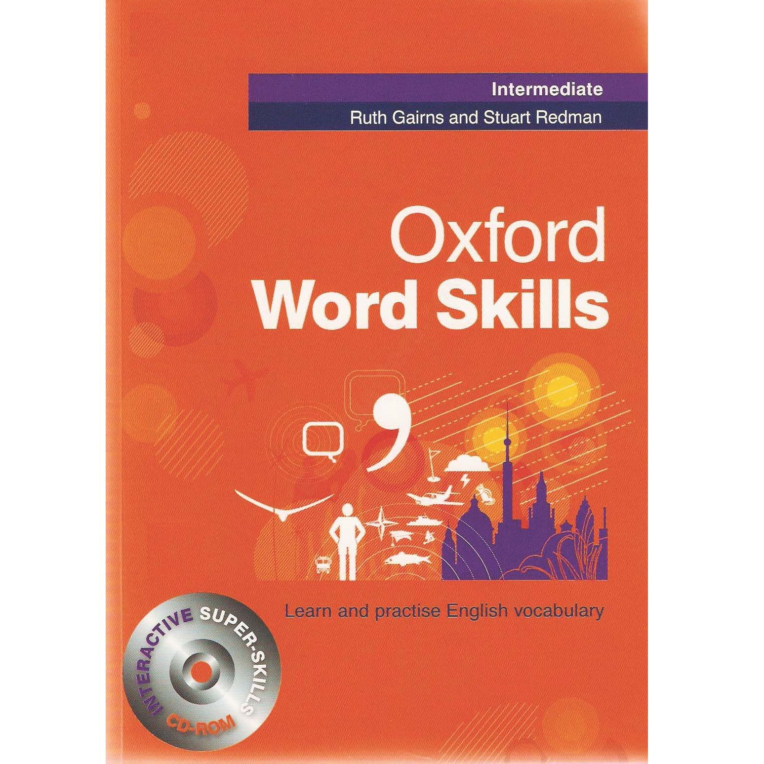 کتاب Oxford Word Skills Intermediate اثر Ruth Gairns انتشارات oxford