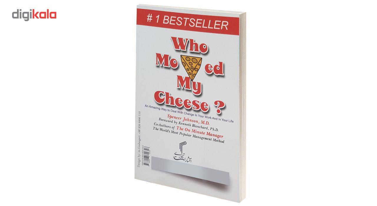کتاب چه کسی پنیر مرا جابجا کرد؟ اثر اسپنسر جانسون main 1 2