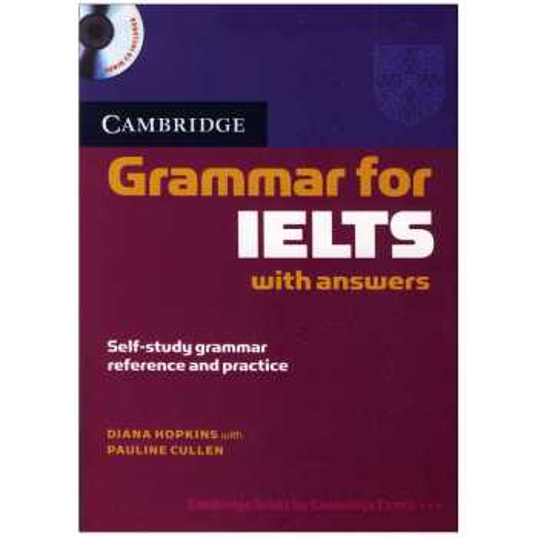 کتاب Cambridge Grammar for IELTS اثر جمعی از نویسندگان انتشارات کمبریج