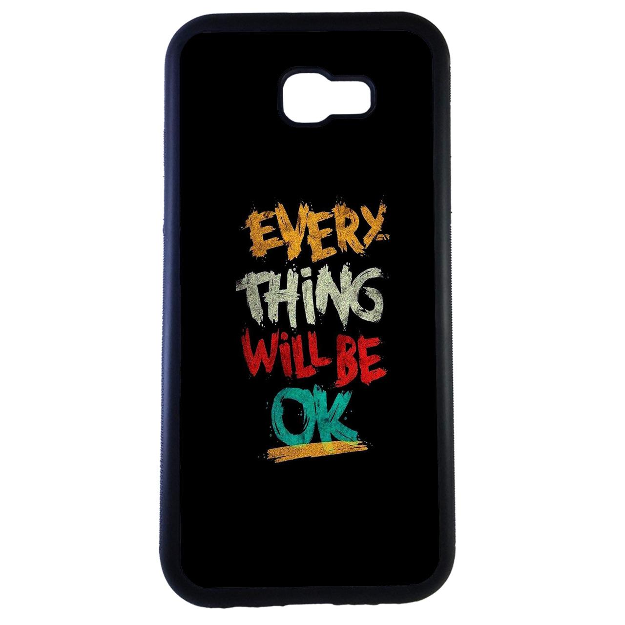 کاور طرح every thing will be ok کد 0470 مناسب برای گوشی موبایل سامسونگ Galaxy a5 2017