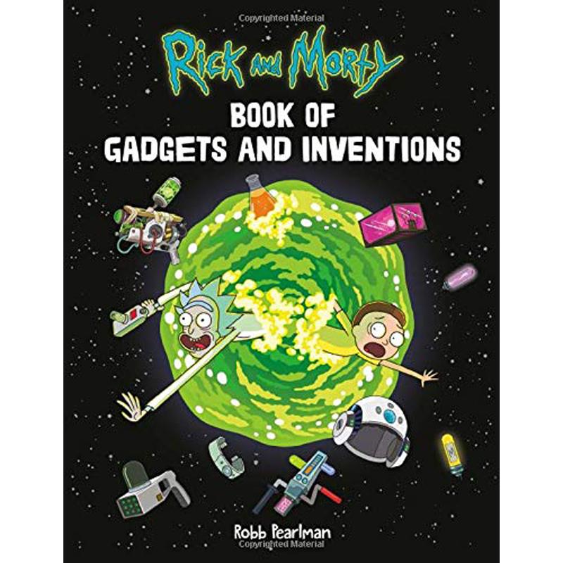 کتاب Rick and Morty book of gadgets and inventions اثر Robb Pearlman نشر Hachette Books