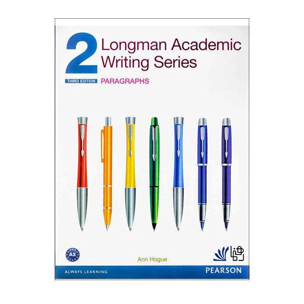کتاب Longman Academic Writing Series 2 Paragraphs اثر Ann Hogue انتشارات رهنما