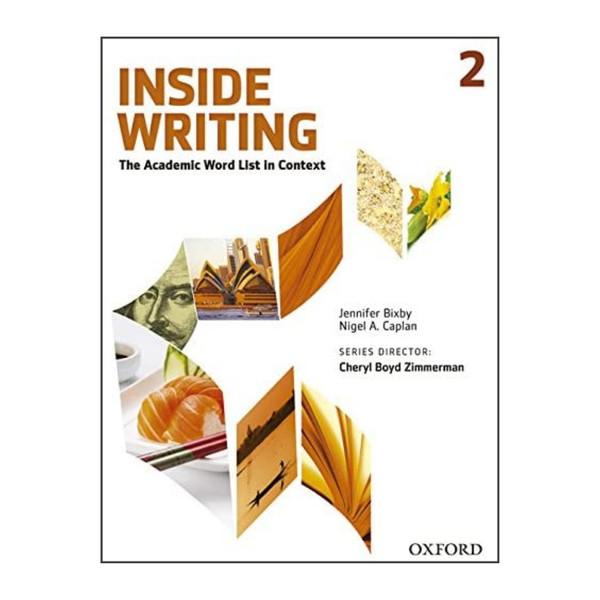 کتاب Inside Writing 2 اثر Jennifer Bixby and Nigel A. Caplan انتشارات اکسفورد