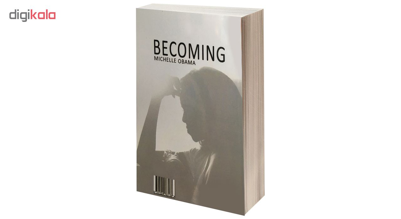 کتاب BECOMING MICHELLE OBAMA اثر میشل اوباما