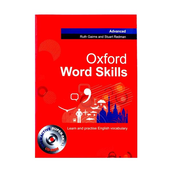 کتاب Oxford Word Skills Advanced اثر  Ruth Gairns and Stuart Redman انتشارات Oxford